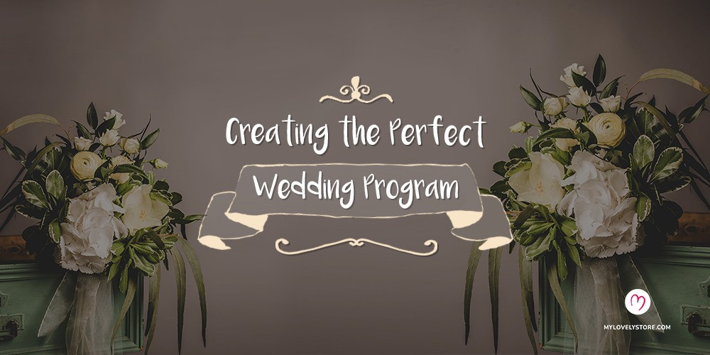 Creating the Perfect Wedding Program Wording