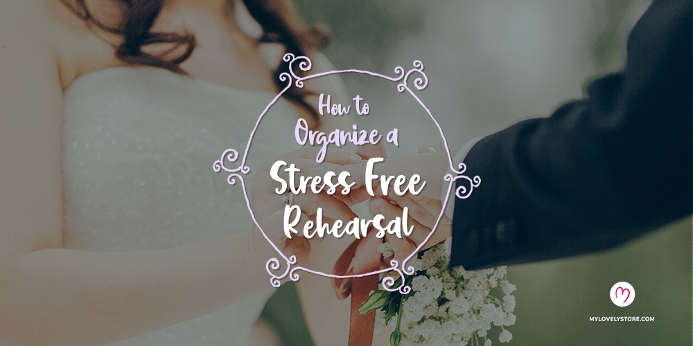 How to Organize a Stress-Free Wedding Rehearsal and Dinner
